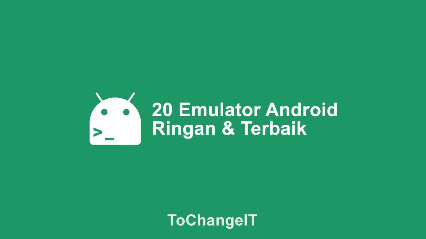 emulator android terbaik pc