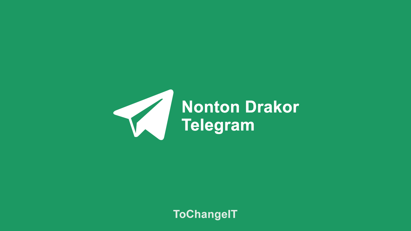Nonton Drakor Telegram