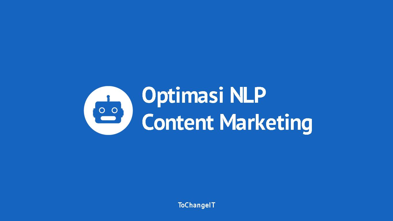cara optimasi nlp untuk content marketing