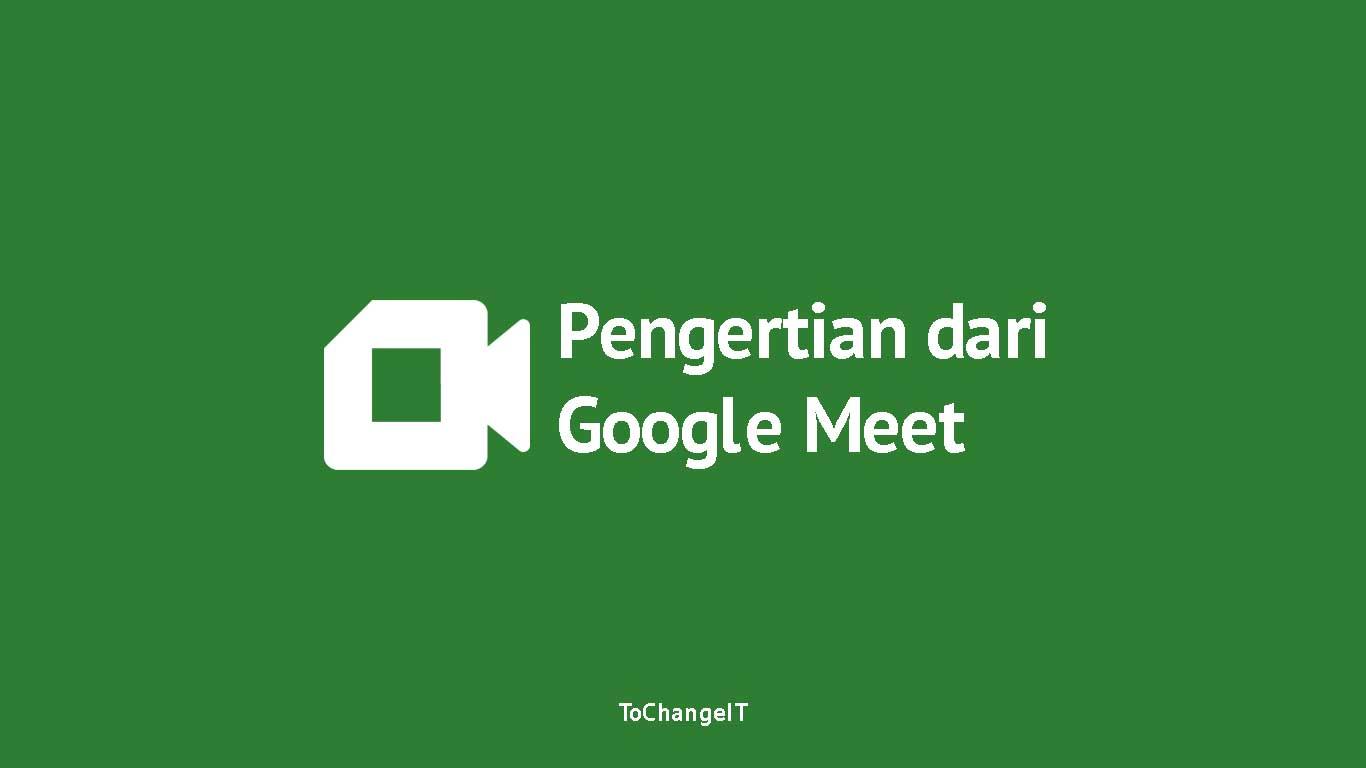 Pengertian Google Meet