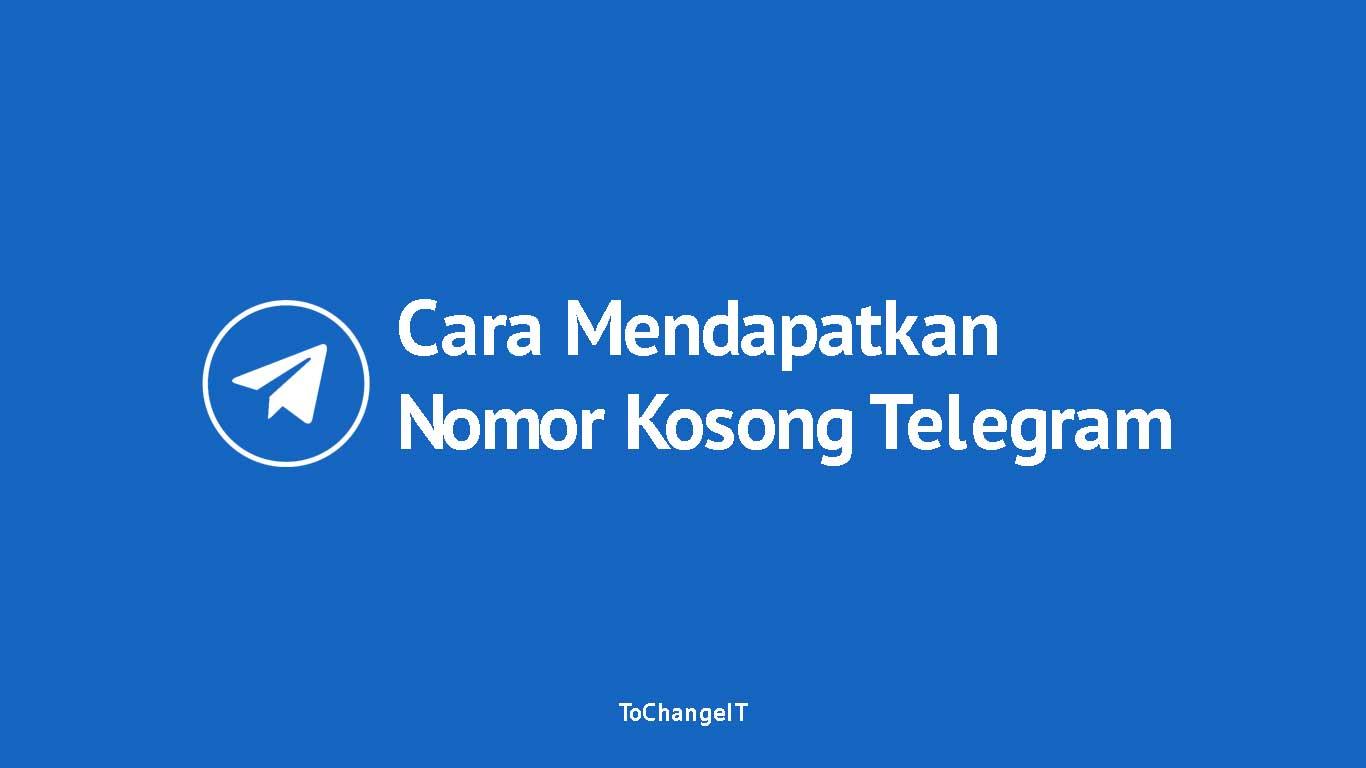 Cara Mendapatkan Nomor Kosong di Telegram